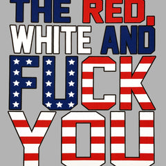 Red, White & F*ck You Tank Top