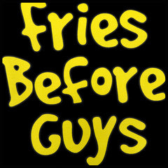 Fries Before Guys Tank Top
