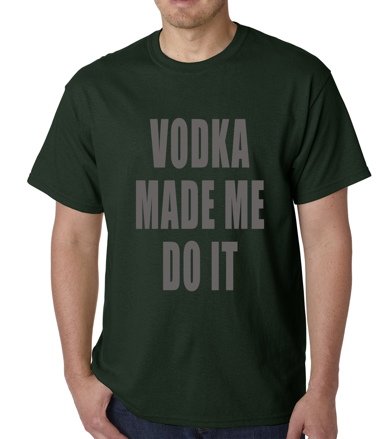 Vodka Made Me Do It Drinking Mens T-shirt