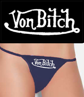 Von Bitch Thong