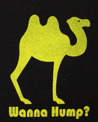 Wanna Hump? Mens T-Shirt