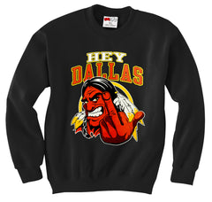 Washington Fan - Hey Dallas Adult Crewneck