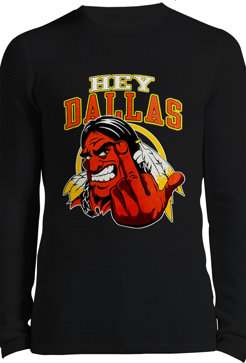 Washington Fan - Hey Dallas Thermal Long Sleeve Shirt