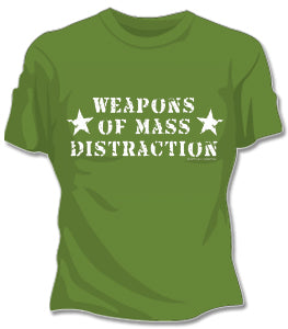 Weapons Of Mass Distraction Girls T-Shirt