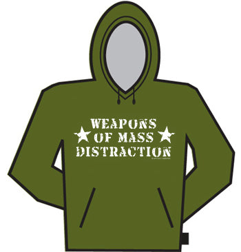 Weapons Of Mass Distraction Hoodie