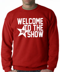 Welcome To The Show Watt Houston Adult Crewneck