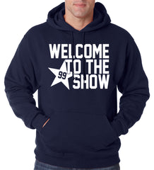 Welcome To The Show Watt Houston Adult Hoodie