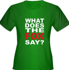 What Does The Fox Say? Girl's T- Shirt
