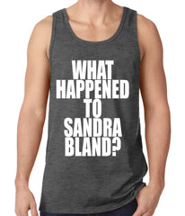What Happened To Sandra Bland? Tank Top