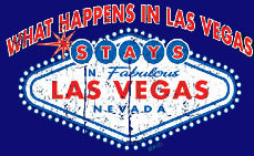 What Happens in Vegas Stays In Vegas T-Shirt