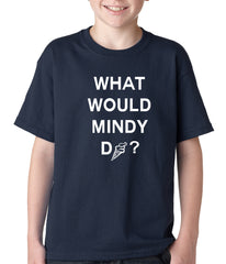 What Would Mindy Do? Eat Ice Cream Kids T-shirt