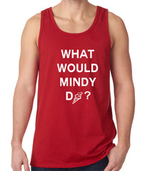 What Would Mindy Do? Eat Ice Cream Tank Top