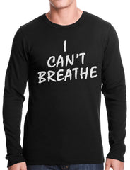 White Print Eric Garner I Can't Breathe Thermal Shirt