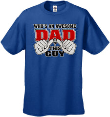 Who's An Awesome Dad? This Guy Men's T-Shirt
