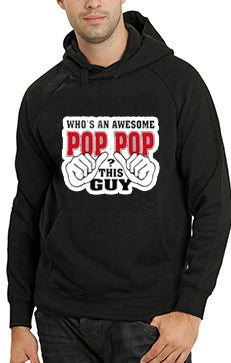 Who's An Awesome Pop Pop? This Guy Adult Hoodie