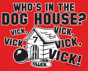 Who's In The Dog House T-Shirt