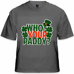Who's Your Paddy? Men's T-Shirt