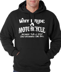 Why I Ride a Motorcycle Adult Crewneck