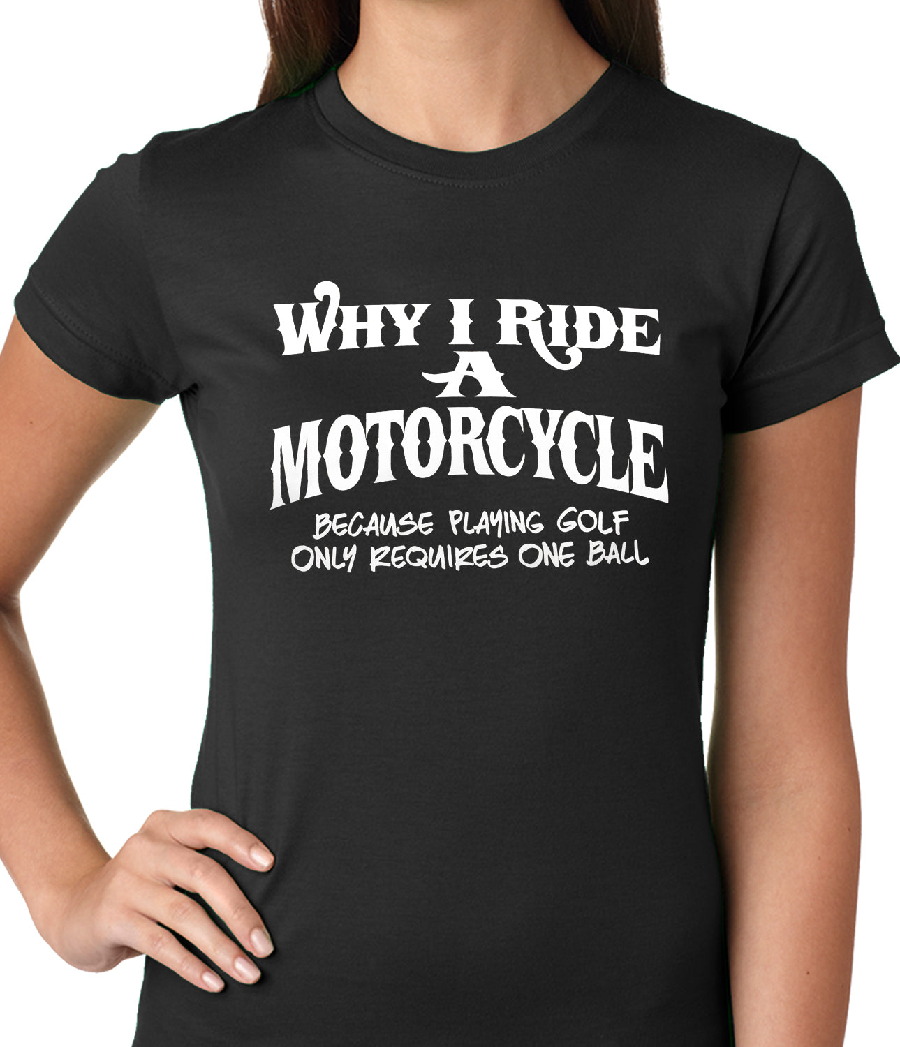 2487e5d4 Why I Ride a Motorcycle Ladies T-shirt – Bewild