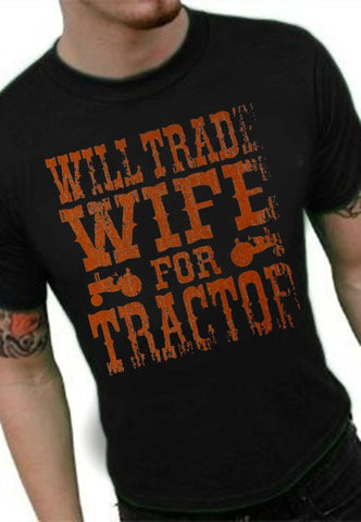 Will Trade Wife For Tractor Vintage T-Shirt