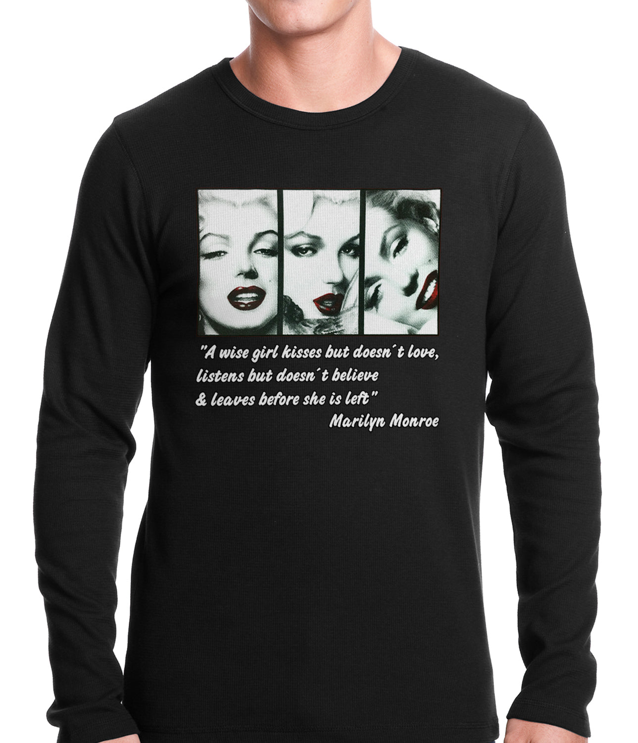 Wise Girl Marilyn Quote Thermal Shirt