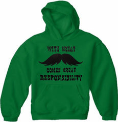 With Great Mustache Comes Great Responsibility Adult Hoodie