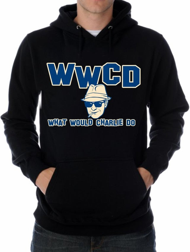 WWCD What Would Charlie Do Hoodie