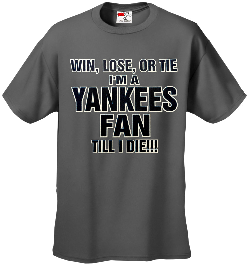 Yankee Fan Till I Die Mens T-shirt