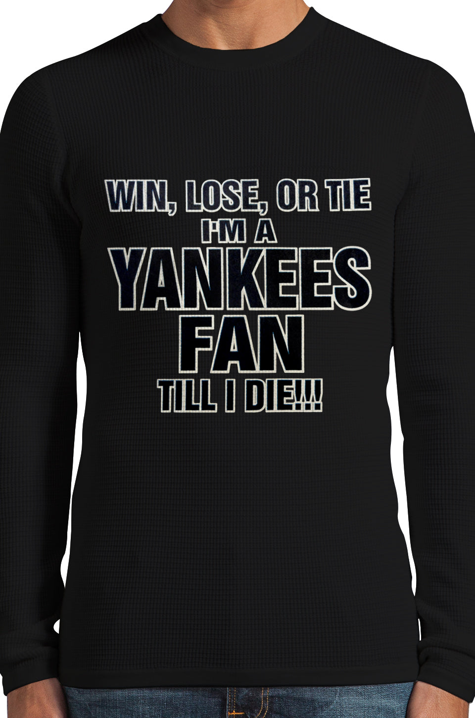 Yankee Fan Till I Die Thermal Long Sleeve Shirt