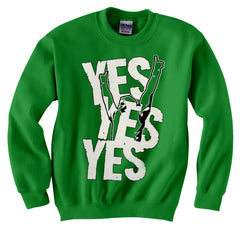 Yes Yes Yes  Crew Neck Sweatshirt