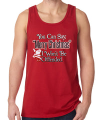 You Can Say Merry Christmas Funny Tank Top