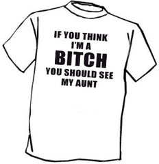 You Should See My Aunt T-Shirt
