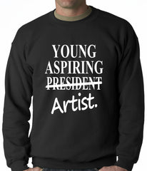 Young Aspiring Artist (President Crossed Out) Adult Crewneck