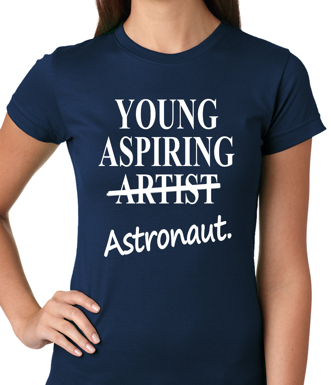 Young Aspiring Astronaut (Artist Crossed Out) Ladies T-shirt