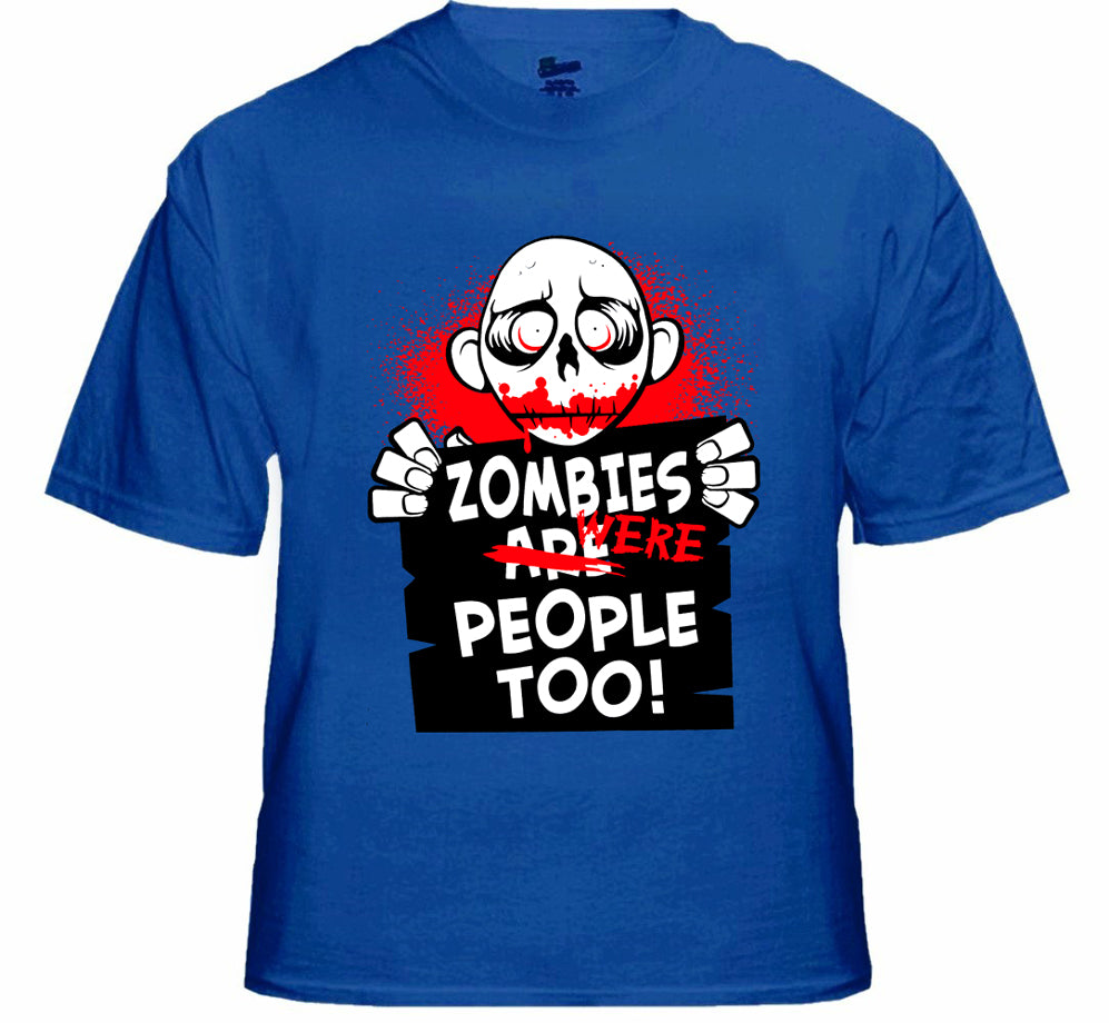 Zombie Tees - Zombies Were People Too Men's T-Shirt