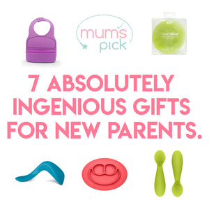 7 absolutely ingenious gifts for new parents.
