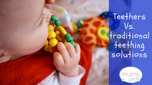 Teethers Vs. Traditional teething Solutions