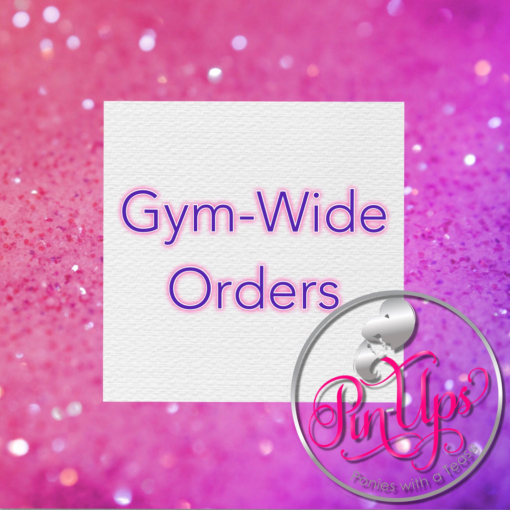 Gym-wide Orders