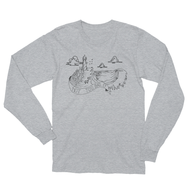 "Raglan Cruisers ""Not Too Bad, Ay"" Long Sleeve"