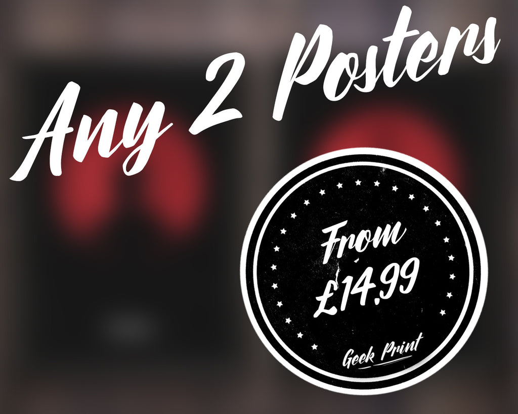 """ANY 2 PRINTS!"" - Discount Print Bundle - Any 2 Prints From The Store - Geek Print"