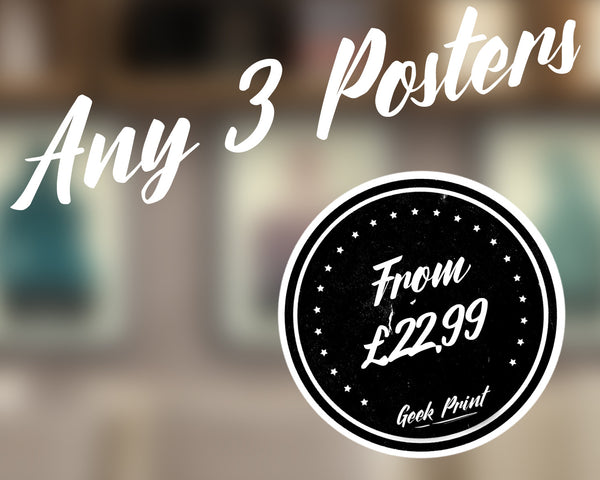 """ANY 3 PRINTS!"" - Discount Print Bundle - Any 3 Prints From The Store - Geek Print"