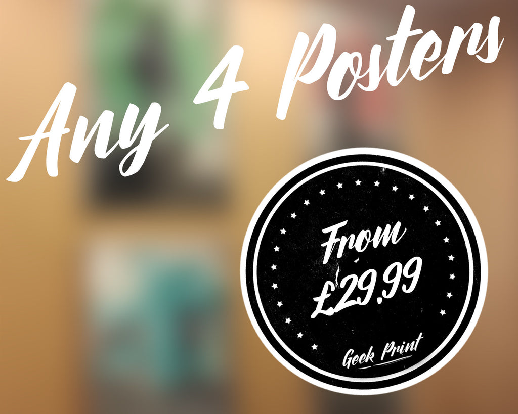 """ANY 4 PRINTS!"" - Discount Print Bundle - Any 4 Prints From The Store - Geek Print"