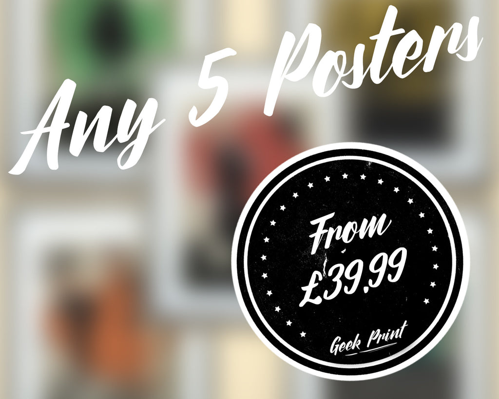 """ANY 5 PRINTS!"" - Discount Print Bundle - Any 5 Prints From The Store - Geek Print"