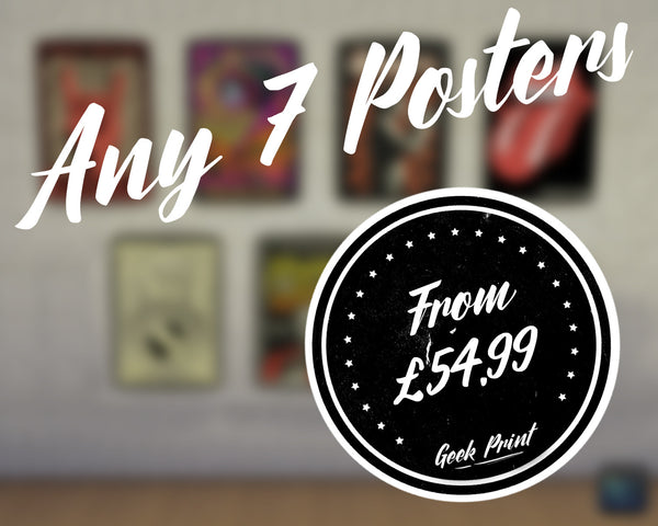 """ANY 7 PRINTS!"" - Discount Print Bundle - Any 7 Prints From The Store - Geek Print"