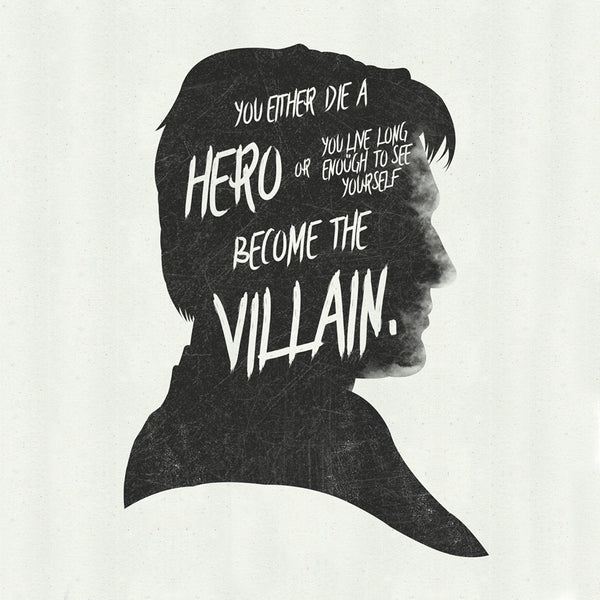"""You Either Die A Hero..."" - DK Super Hero Movie Inspirational Art Poster Print - Geek Print"