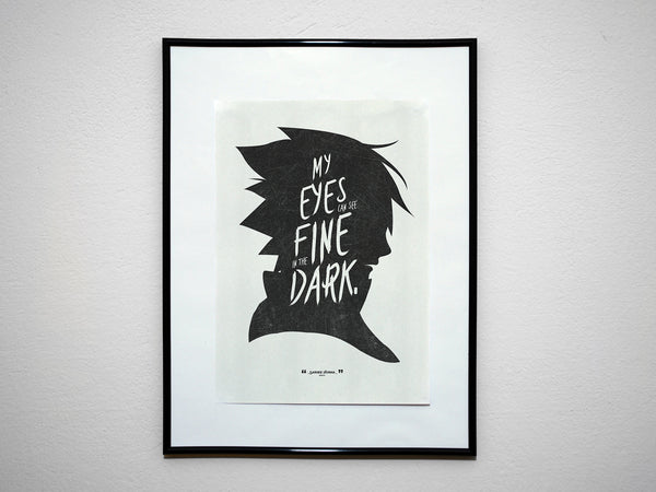 """My Eyes Can See Fine In The Dark"" - Uchiha Anime & Manga Inspirational Art Poster Print - Geek Print"