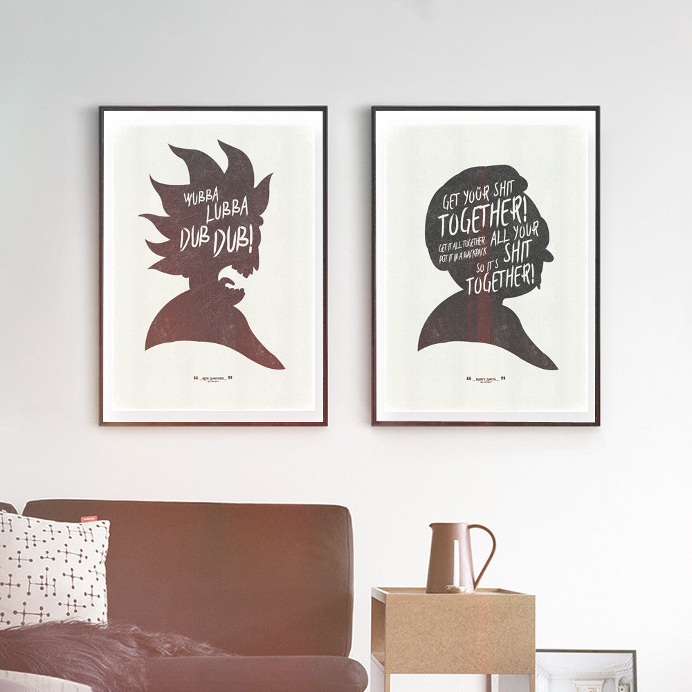 """Wubba Lubba Dub Dub!"" and ""Get Your Shit..."" - Discount Bundle - R&M Inspired Art Poster Prints - Geek Print"