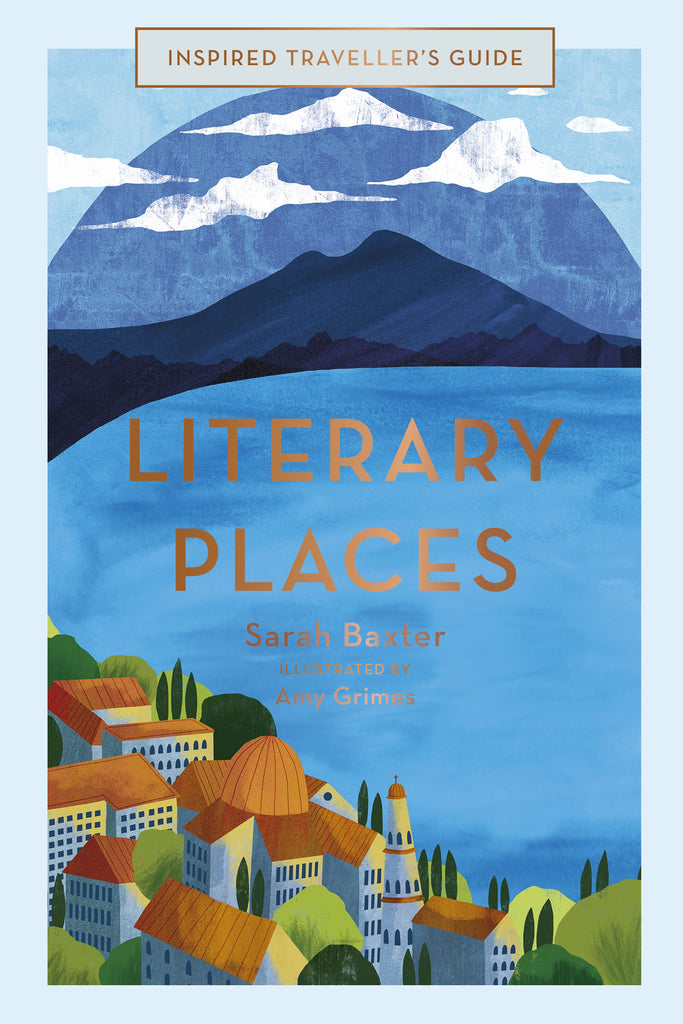 Literary Places- an inspired Traveller's Guide