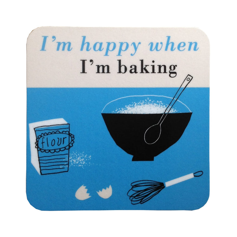 Blue Coaster- I'm happy when I'm baking