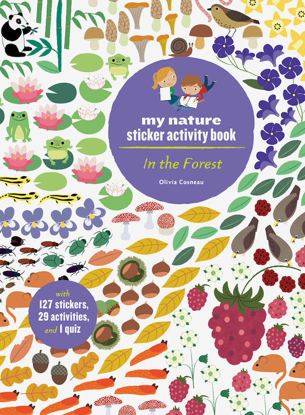 In the Forest- Nature Sticker Book by Olivia Cosneau